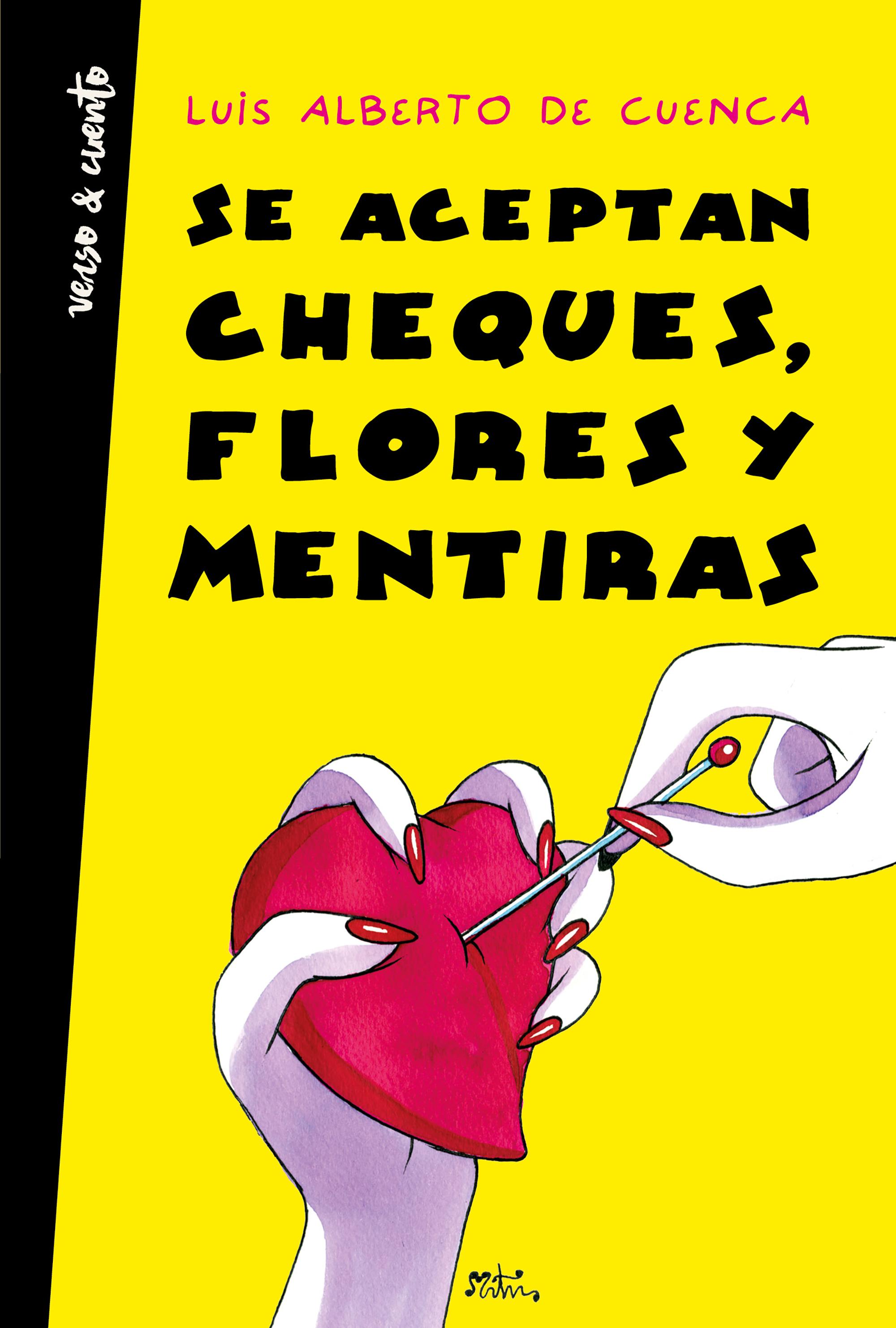 Portada de Se aceptan cheques, flores y mentiras de Luis Alberto de Cuenca