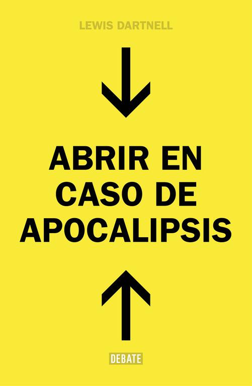 Abrir en caso de Apocalipsis (Guía rápida para reconstruir la civilización)