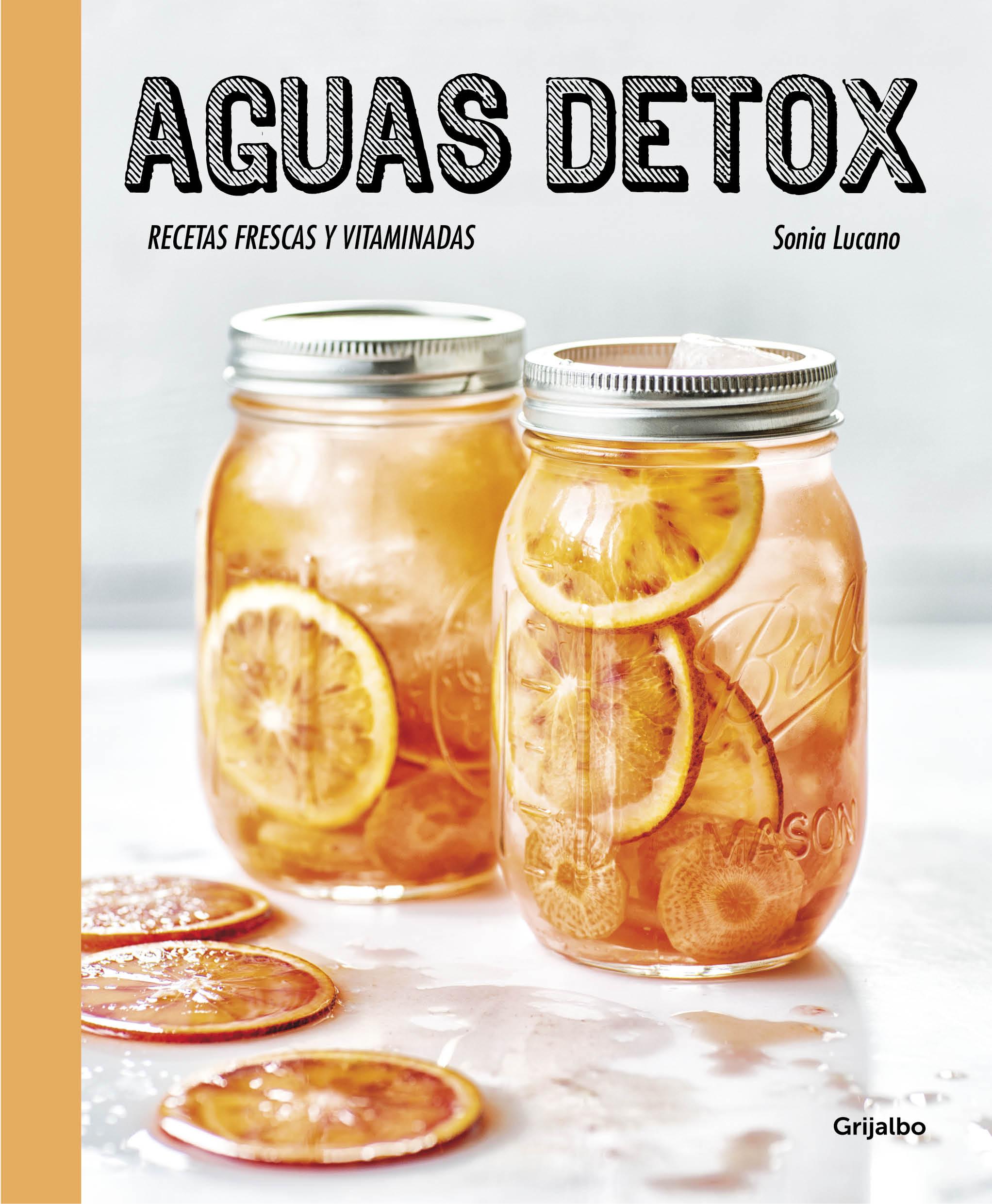 Aguas detox (Recetas frescas y vitaminadas)