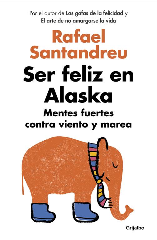 Top 06. Ser feliz en Alaska