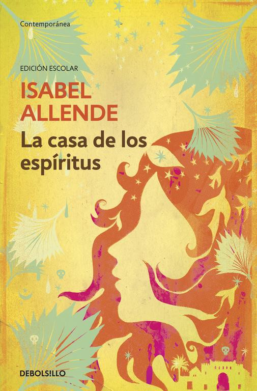 La casa de los espíritus (edición escolar)