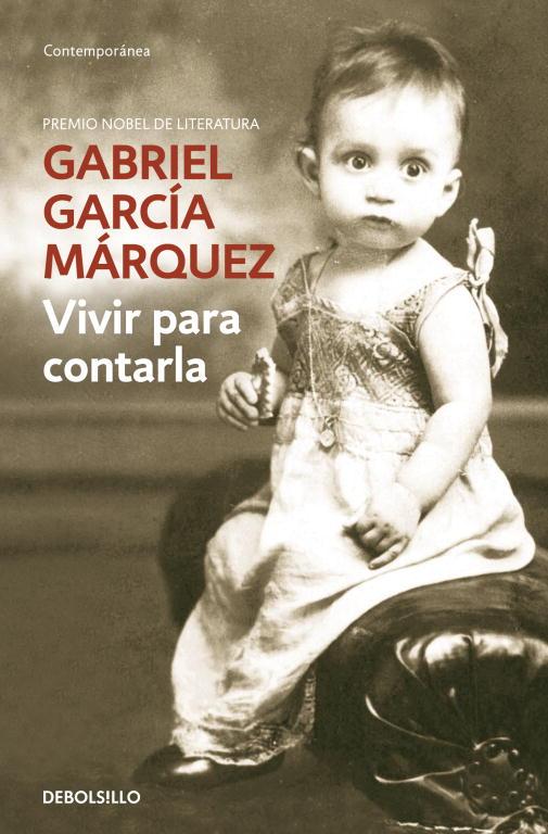 Vivir para contarla par Márquez