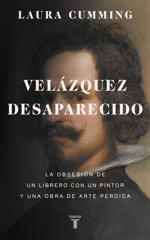 Velázquez desaparecido (La obsesión de un librero con una obra de arte perdida)