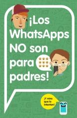 megustaleer - ¡Los WhatsApps NO son para padres! - Varios autores