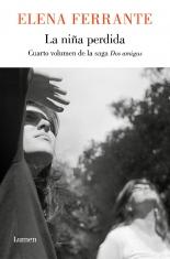 megustaleer - La niña perdida (Dos amigas 4) - Elena Ferrante