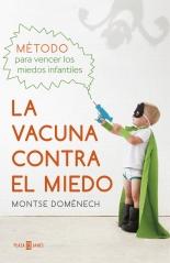 megustaleer - La vacuna contra el miedo - Montse Domènech