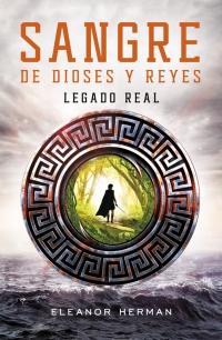 megustaleer - Legado real (Sangre de dioses y reyes 1) - Eleanor Herman