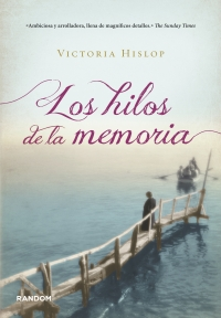 Los hilos de la memoria (Victoria Hislop)