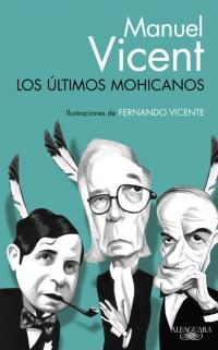 megustaleer - Los últimos mohicanos - Manuel Vicent