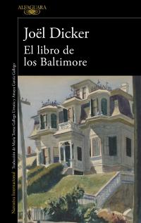 megustaleer - El Libro de los Baltimore - Joël Dicker