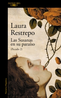 megustaleer - Las Susanas en su paraíso (Pecado 2) - Laura Restrepo