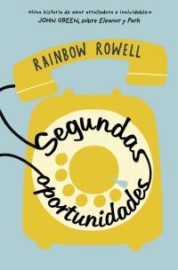 megustaleer - Segundas oportunidades - Rainbow Rowell