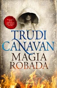 megustaleer - Magia robada (La Ley del Milenio 1) - Trudi Canavan