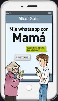 Mis whatsapp con mamá (Alban Orsini)