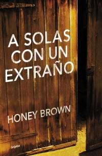 A solas con un extraño (Honey Brown)