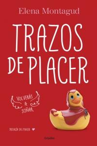 megustaleer - Trazos de placer (Trilogía del placer 1) - Elena Montagud