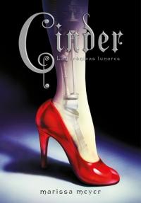 Cinder (Las crónicas lunares) (Marissa Meyer)