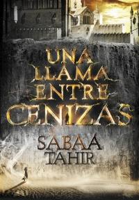 megustaleer - Una llama entre cenizas (Una llama entre cenizas 1) - Sabaa Tahir