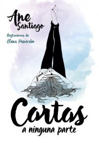 megustaleer - Cartas a ninguna parte - Ane Santiago / Elena Pancorbo