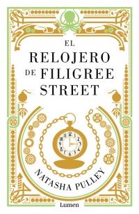 megustaleer - El relojero de Filigree Street - Natasha Pulley