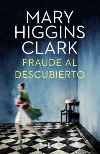 megustaleer - Fraude al descubierto - Mary Higgins Clark