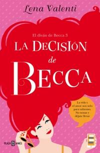 megustaleer - La decisión de Becca (El diván de Becca 3) - Lena Valenti