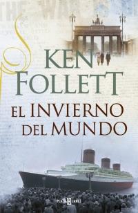 El invierno en el mundo por Ken Follett.
