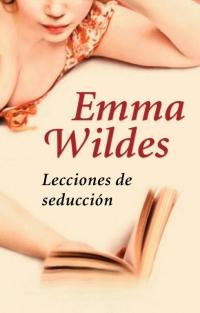 megustaleer - Lecciones de seducción - Emma Wildes