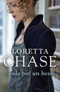Todo por un beso (Loretta Chase)