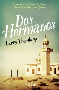 megustaleer - Dos hermanos - Larry Tremblay