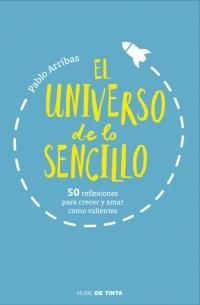 megustaleer - El universo de lo sencillo - Pablo Arribas