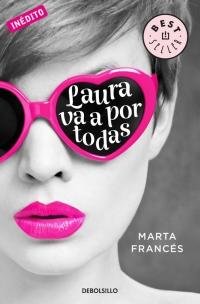 megustaleer - Laura va a por todas (Laura va a por todas 1) - Marta Francés