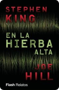 En la hierba alta de Stephen King