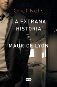 megustaleer - La extraña historia de Maurice Lyon - Oriol Nolis