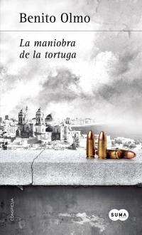 megustaleer - La maniobra de la tortuga - Benito Olmo