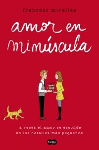 megustaleer - Amor en minúscula - Francesc Miralles