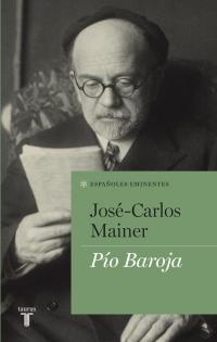 PÍO BAROJA, de José-Carlos Mainer ETA00038
