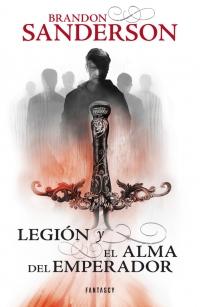 Legión y El alma del emperador (Brandon Sanderson)