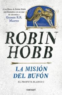 megustaleer - La misión del bufón (El Profeta Blanco 1) - Robin Hobb