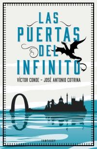 megustaleer - Las puertas del infinito - Víctor Conde / José Antonio Cotrina