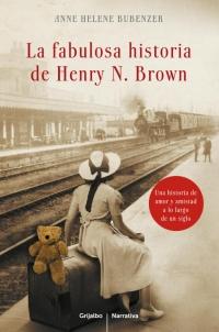 La fabulosa historia de Henry N.Brown (Anne Helene Bubenzer)