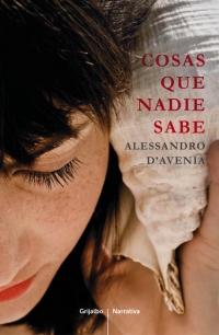 Cosas que nadie sabe - Alessandro D'Avenia