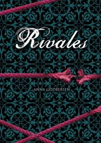 Rivales (Latidos 2) (Anna Godbersen)