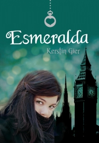 Esmeralda (Rubí 3) (Kerstin Gier)
