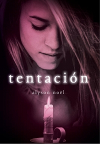 Tentación (Eternidad 4) (Alyson Noël)