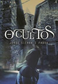 Ocultos (Jordi Sierra i Fabra)