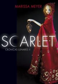 Scarlet (Las crónicas lunares 2) (Marissa Meyer)