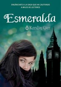 Esmeralda (Rubí 3, nueva encuadernación) (Kerstin Gier)