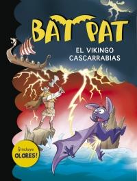 Bat Pat. El vikingo cascarrabias (incluye olores)