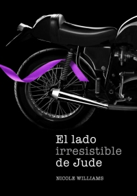 El lado irresistible de Jude (libro 3) (Nicole Williams)